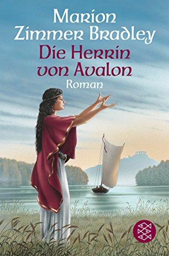 Die Herrin von Avalon. Roman