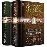 Teologia sistemática - 2 Volumes
