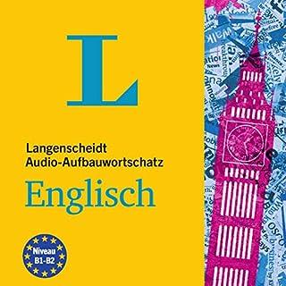 Langenscheidt Audio-Aufbauwortschatz Englisch                   Autor:                                                                                                                                 div.                               Sprecher:                                                                                                                                 David Creedon,                                                                                        Fabian von Klitzing                      Spieldauer: 6 Std. und 36 Min.     Noch nicht bewertet     Gesamt 0,0