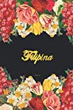 Filipina Notebook: Lined Notebook / Journal with Personalized Name, & Monogram initial F on the Back Cover, Floral cover, Gift for Girls & Women