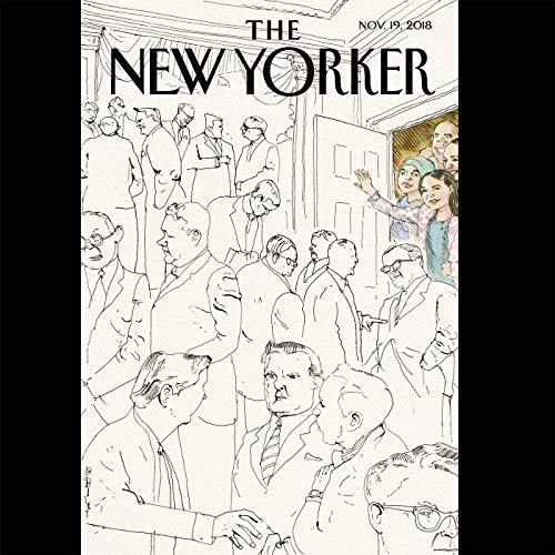 The New Yorker, November 19th 2018 (Adam Entous, Jon Lee Anderson, Rebecca Mead) audiobook cover art