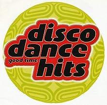 Disco Dance Hits: Good Time