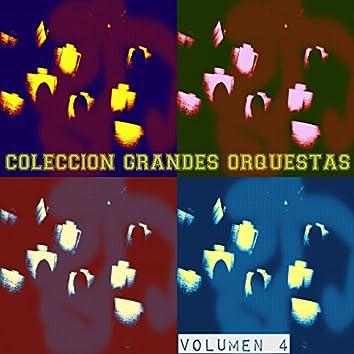 Colección Grandes Orquestas Vol. 4