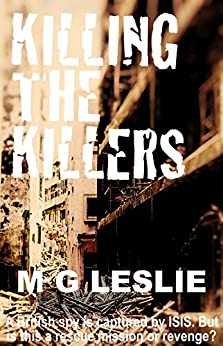 Killing The Killers (Price: MI6 & The Increment Book 3) by [M G Leslie]