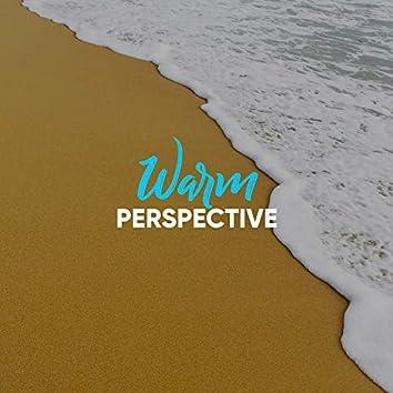 #Warm Perspective