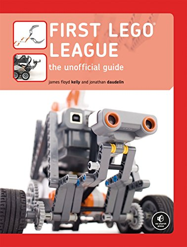 FIRST LEGO League: The Unofficial Guide (English Edition)