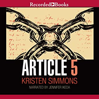 Article 5                   By:                                                                                                                                 Kristen Simmons                               Narrated by:                                                                                                                                 Jenny Ikeda                      Length: 10 hrs and 49 mins     217 ratings     Overall 3.8