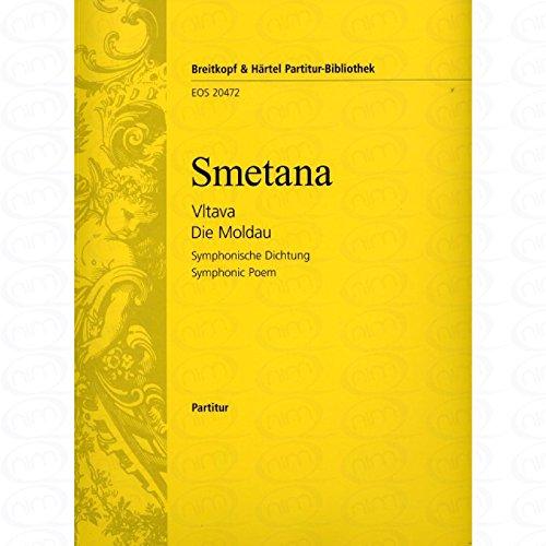 DIE MOLDAU (MEIN VATERLAND) - arrangiert für Orchester [Noten/Sheetmusic] Komponist : SMETANA BEDRICH