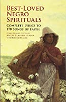 Best-Loved Negro Spirituals: Complete Lyrics to 178 Songs of Faith (Dover Books on Music)