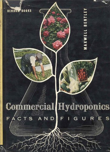 Commercial Hydroponics : Facts And Figures