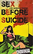 Sex Before Suicide