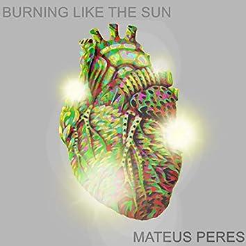 Burning Like the Sun
