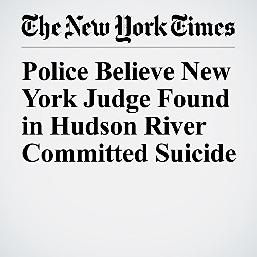 Police Believe New York Judge Found in Hudson River Committed Suicide copertina