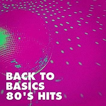 Back to Basics 80's Hits