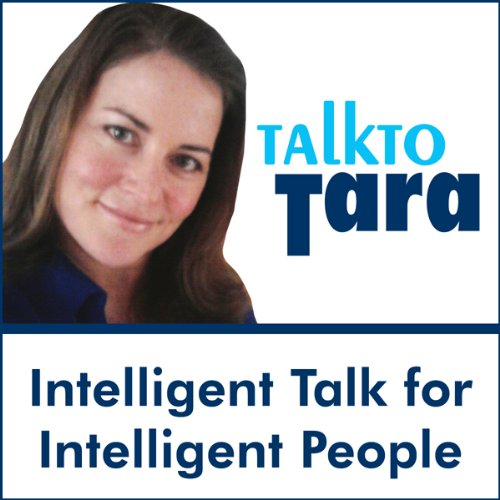 Talk To Tara: 'Conversations with Luminaries': Ralph Nader, Cal Ripken Jr., Deepak Chopra, Susan Powter and More audiobook cover art