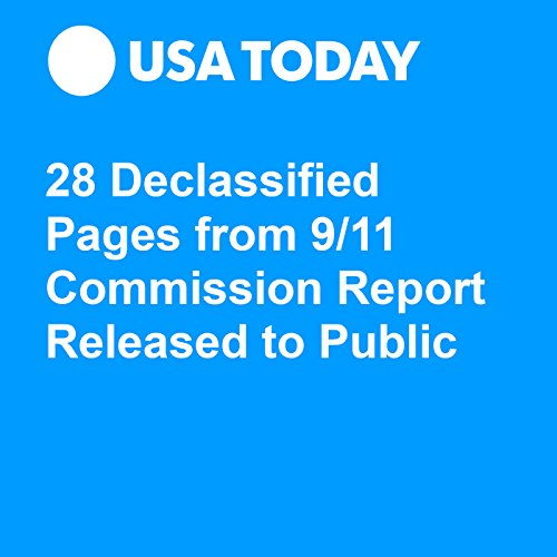 28 Declassified Pages from 9/11 Commission Report Released to Public audiobook cover art