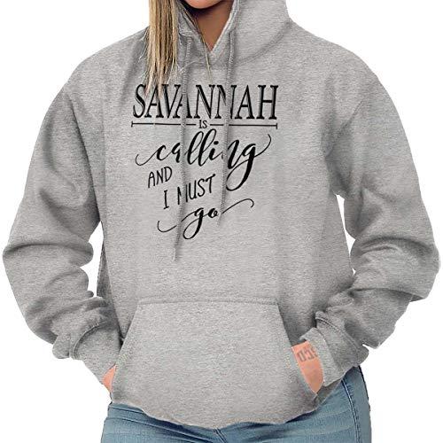 Savannah Is Calling I Must Go Souvenir Hoodie Sweatshirt Women Sport Grey