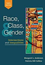 Race, Class, and Gender: Intersections and Inequalities