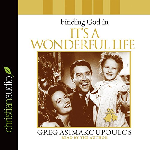 Finding God in 'It's a Wonderful Life' cover art