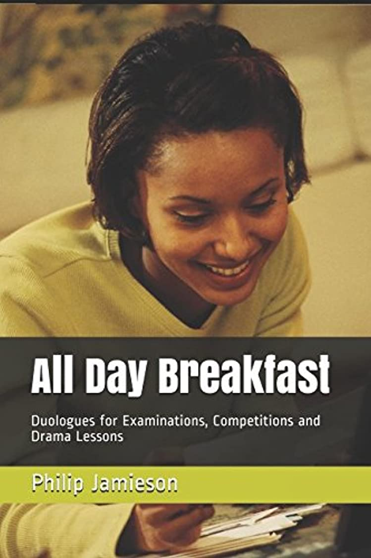 All Day Breakfast: Duologues for Examinations, Competitions and Drama Lessons