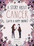 A Story About Cancer With a Happy Ending - Marianne Ferrer