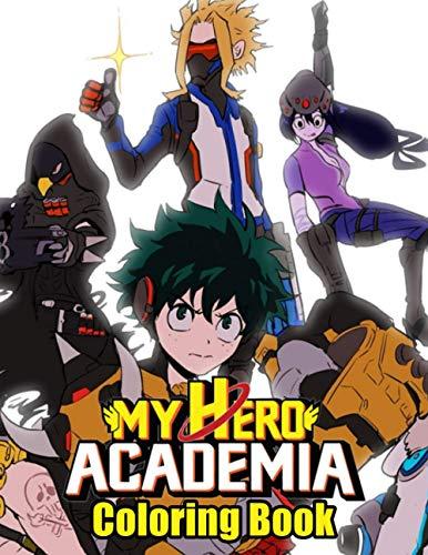 My Hero Academia Coloring Book: Anime Manga Great Gift My Hero Academia Coloring Books For Kid And Adult Relaxation