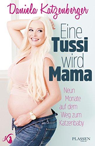 Eine Tussi wird Mama: Neun Monate auf dem Weg zum Katzenbaby
