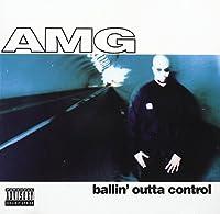 Ballin Outta Control by Amg
