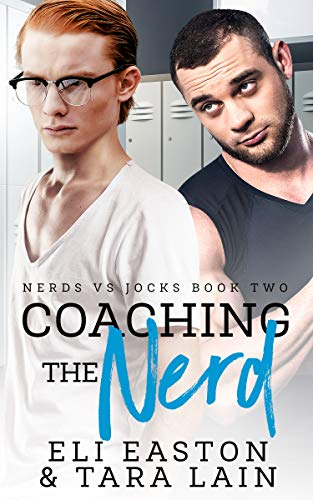 Coaching the Nerd: An Opposites Attract, Campus MM Romance (Nerds vs Jocks)