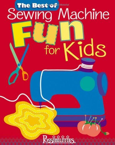 By Lynda Milligan Best of Sewing Machine Fun For Kids -The (Paperback) January 1, 2004