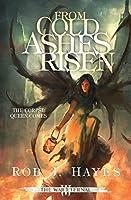 From Cold Ashes Risen (War Eternal)