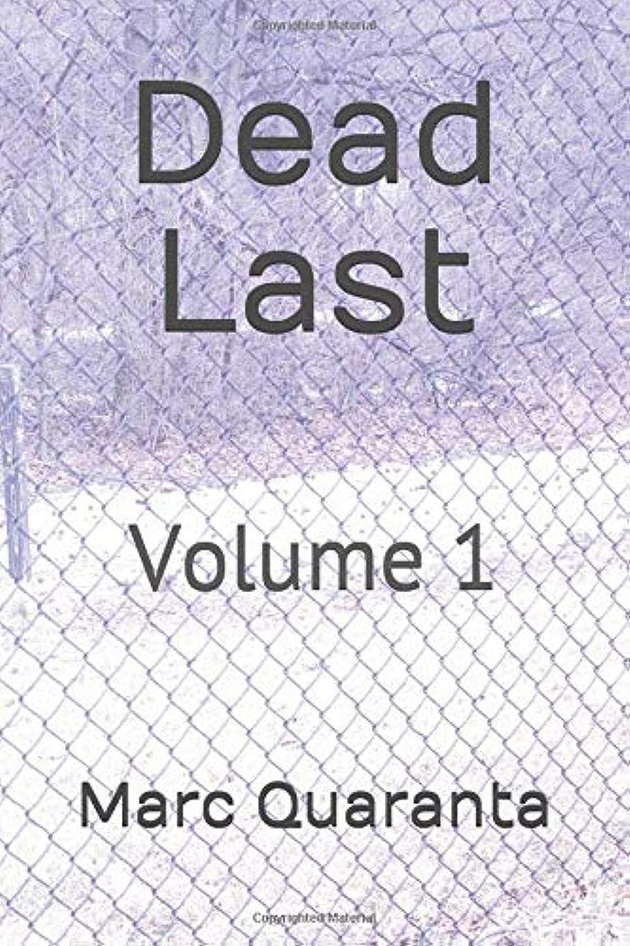 クランシーミニチュア適格Dead Last: Volume 1