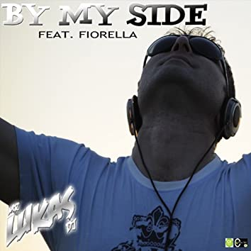 By My Side (feat. Fiorella)