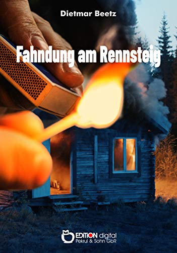 Fahndung am Rennsteig: Kriminalroman (German Edition)
