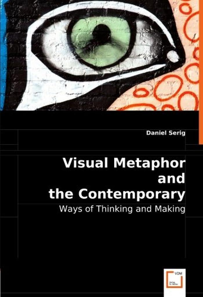 運ぶ擬人悲しいことにVisual Metaphor and the Contemporary Artist