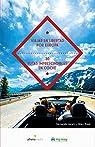 Viajar en libertad por Europa 30 rutas imprescindibles en coche par Ripol Sainz