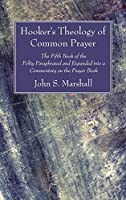 Hooker's Theology of Common Prayer