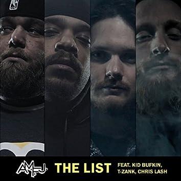 The List (feat. Kid Bufkin, T-Zank & Chris Lash)