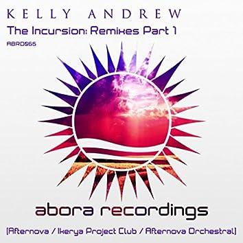 The Incursion: Remixes Part 1