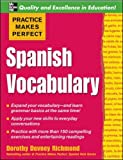 Spanish Vocabulary (Practice Makes Perfect)
