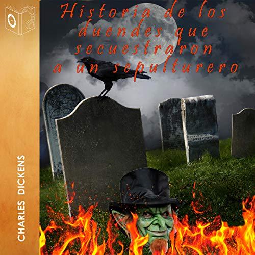 Diseño de la portada del título Historia de los duendes que secuestraron a un sepulturero