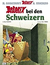 Asterix in German: Bei Den Schweizern by Albert Uderzo Ren? Goscinny (April 19,2013)