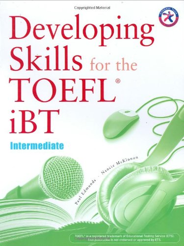 Developing Skills For The Ibt Toefl Intermediate Combined Book