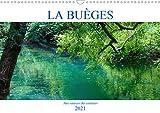 La bueges - aux sources des couleurs (calendrier mural 2021 din a3 horizontal) - balade onirique le: Balade onirique le long de la Buèges dans l'Hérault (Calendrier mensuel, 14 Pages)