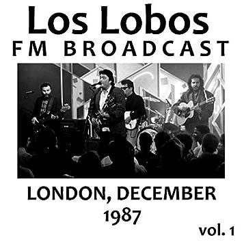 Los Lobos FM Broadcast London December 1987 vol. 1