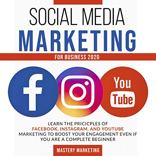 Social Media Marketing for Business 2020 cover art