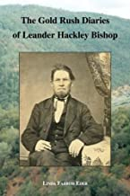 The Gold Rush Diaries of Leander Hackley Bishop
