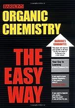 Organic Chemistry the Easy Way (Easy Way Series)