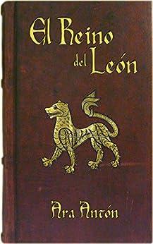 El Reino del León de [Ara Antón]