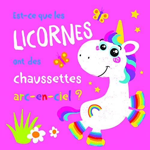 Est-ce que les licornes ont des chaussettes arc-en-ciel ?